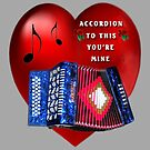 *•.¸♥¸.•*ACCORDION TO THIS YOU'RE MINE*•.¸♥¸.•* by ✿✿ Bonita ✿✿ ђєℓℓσ