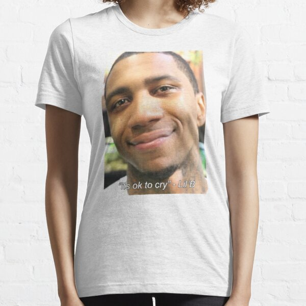 """Its Ok To Cry"" - Lil B Essential T-Shirt"