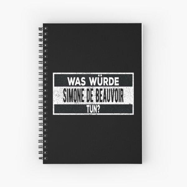 ¿Fue Würde Simone de Beauvoir tun? Cuaderno de espiral