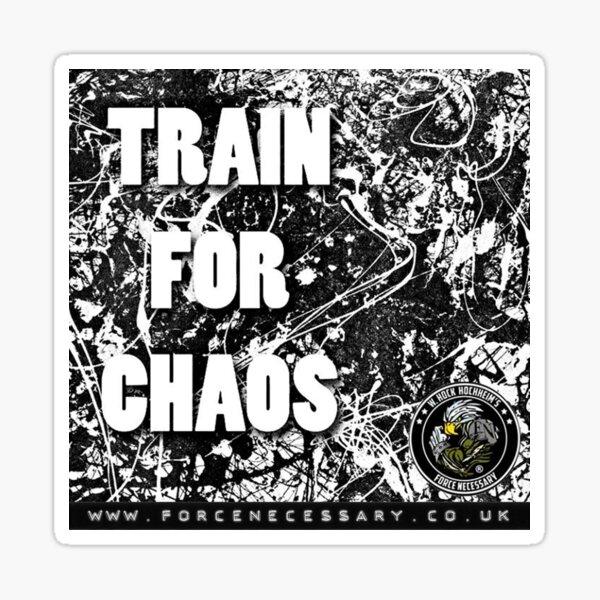 Train For Chaos Sticker