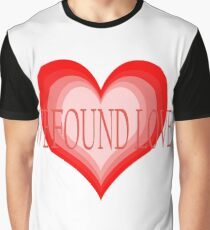 We Found Love Graphic T-Shirt