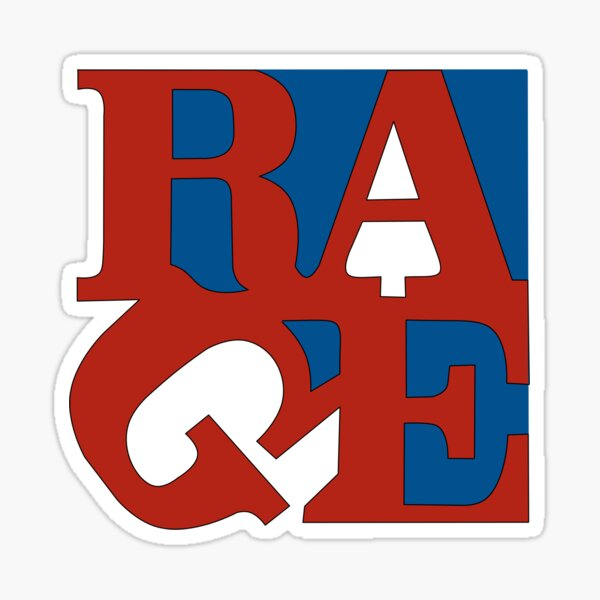 Rage' typographic funny quote saying design T-Shirt Sticker