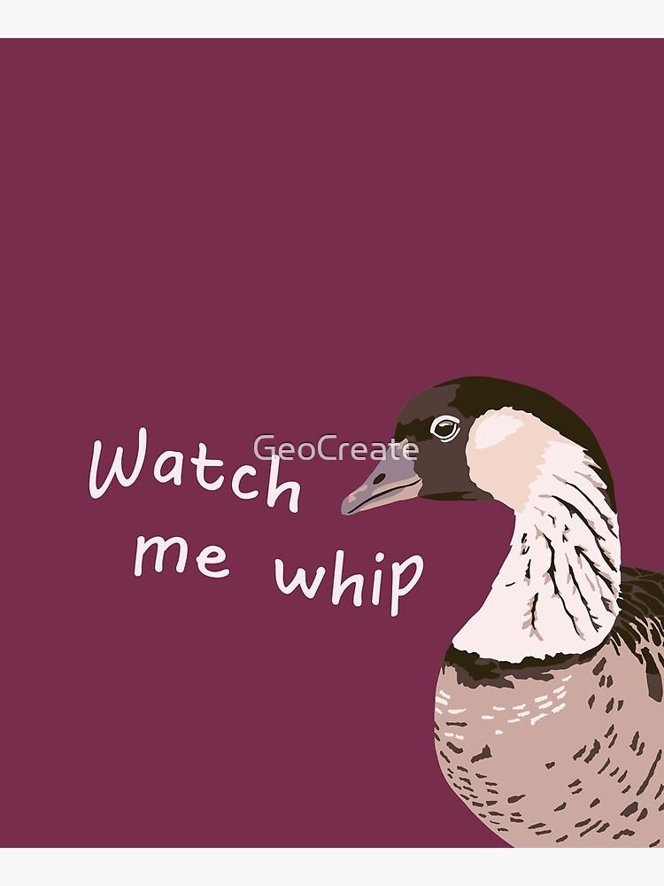 Watch me whip - Nene by GeoCreate