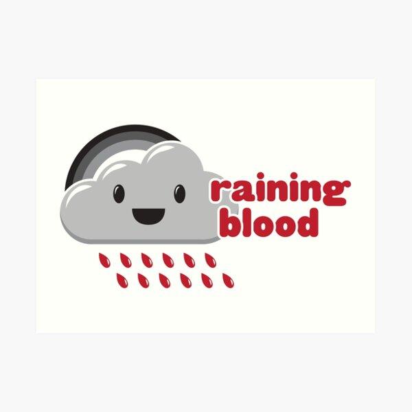Raining Blood Art Print