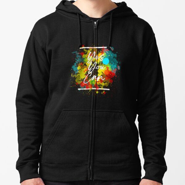 Yes, You can - Slogan Zipped Hoodie