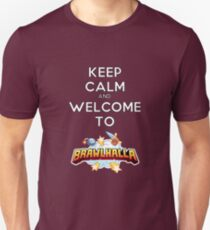Keep Calm and Welcome to Brawlhalla T-Shirt