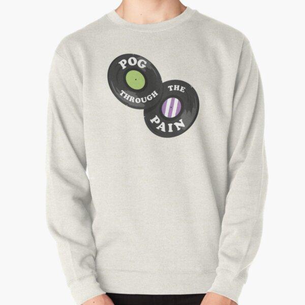 Pog Through the Pain Pullover Sweatshirt