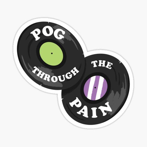 Pog Through the Pain Sticker