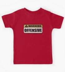WARNING: Offensive - As seen in Lockout Kids Tee