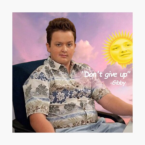 Gibby say Don't give up. iCarly Photographic Print