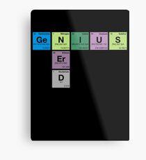 NERD GENIUS!GENUIS NERD - Perodic Table Scrabble Metal Print
