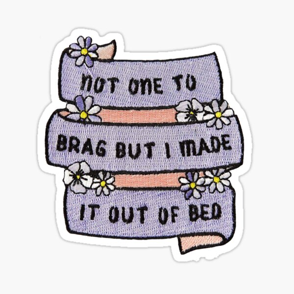 Funny Quote Patch Sticker