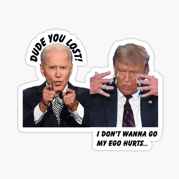 Dude you lost! crying Trump Sticker