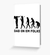 Dab evolution Greeting Card