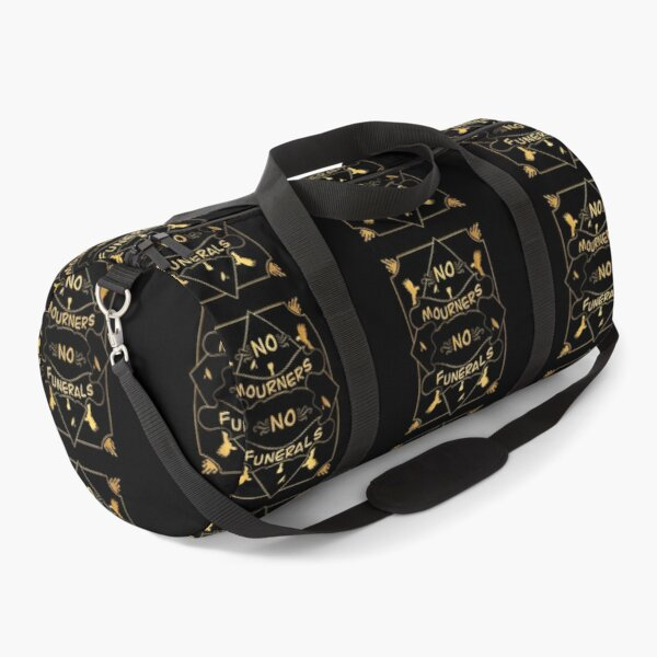 No Mourners, No Funerals - Six Of Crows Quote Duffle Bag