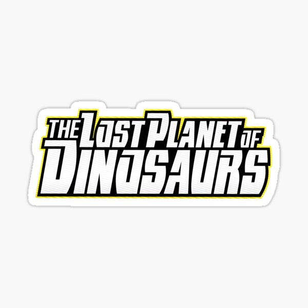 The Lost Planet of Dinosaurs Sticker
