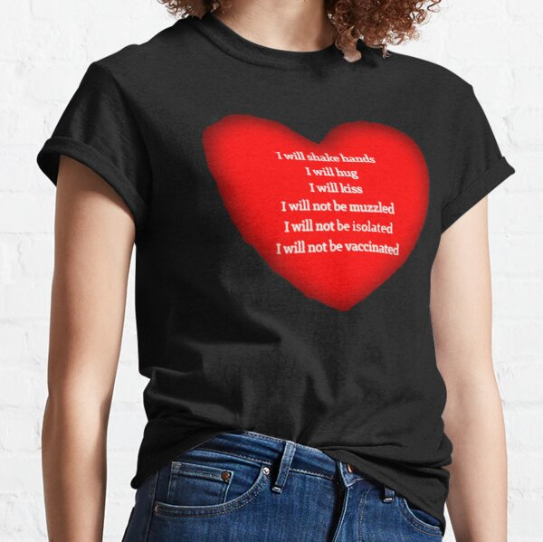 Have a heart FOR FREEDOM Classic T-Shirt