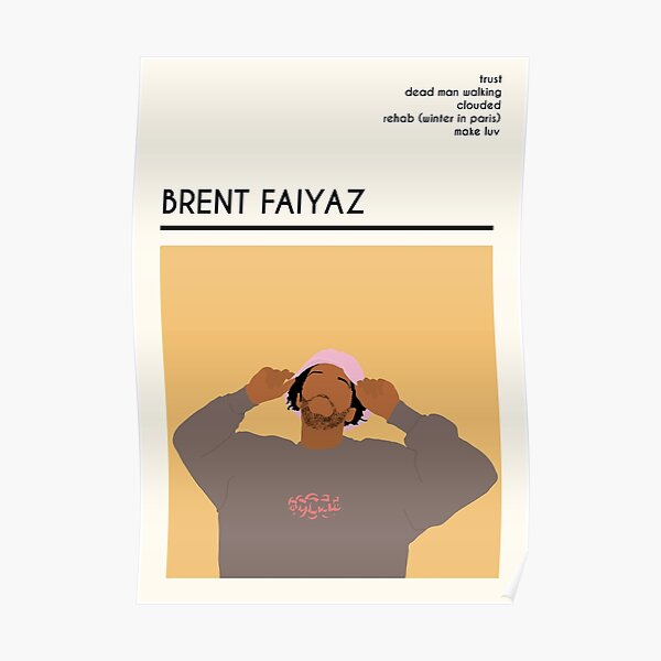 Brent Faiyaz Inspired Musician Wall Art and More Poster