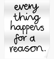 Everything Happens For A Reason Poster