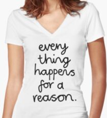 Everything Happens For A Reason Women's Fitted V-Neck T-Shirt