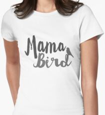 Mama Bird Womens Fitted T-Shirt