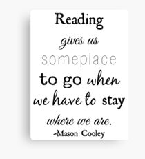 Reading - Mason Cooley Quote Canvas Print