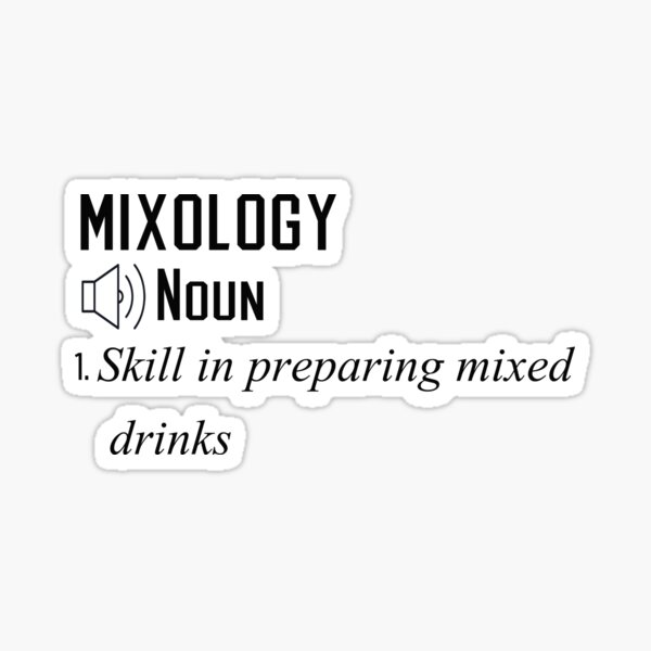 Funny Mixology Definition Gift Sticker