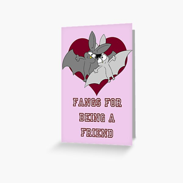 """Fangs for being a friend"" Valentines Card Greeting Card"