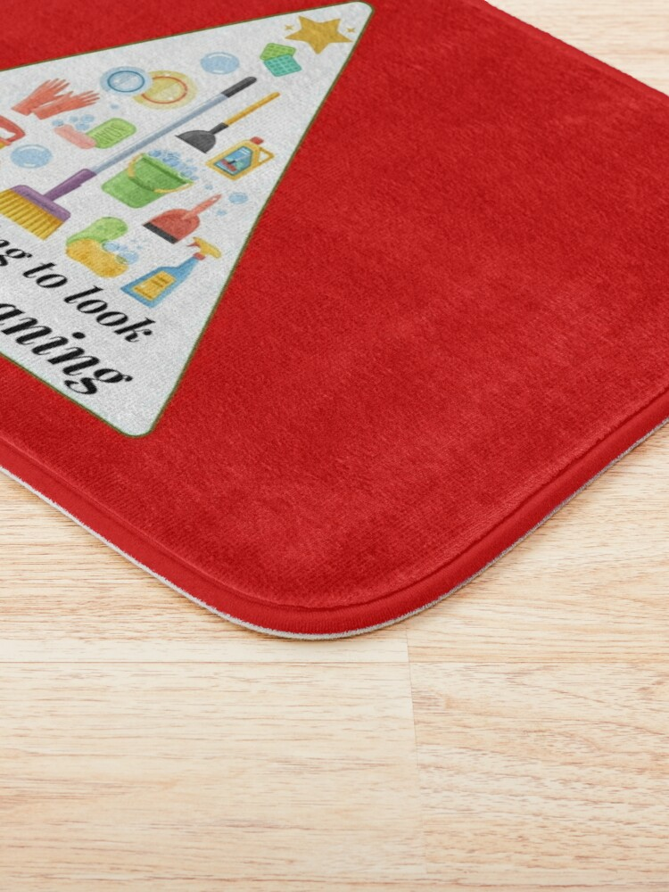 Alternate view of Look A Lot Like Cleaning Funny Housekeeping Christmas Bath Mat