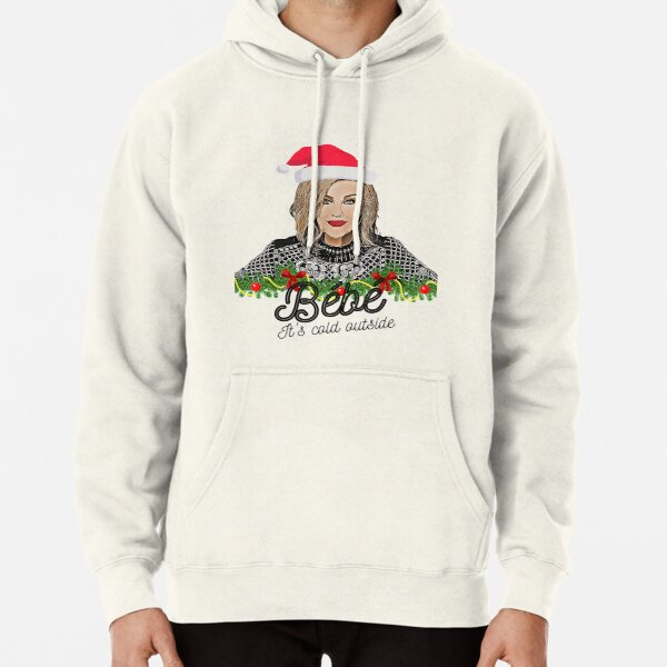 Bebe its cold outside Meme Pullover Hoodie