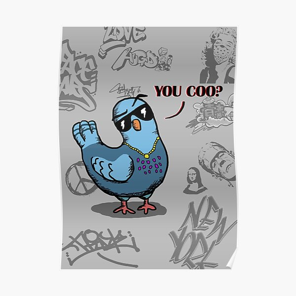 Ayo You Coo? Coo Pigeon. Poster