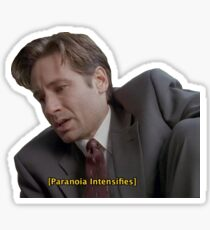 Fox Mulder [paranoia intensifies] Sticker