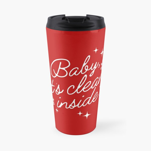 Baby it's Clean Inside Funny Christmas Cleaning Travel Mug