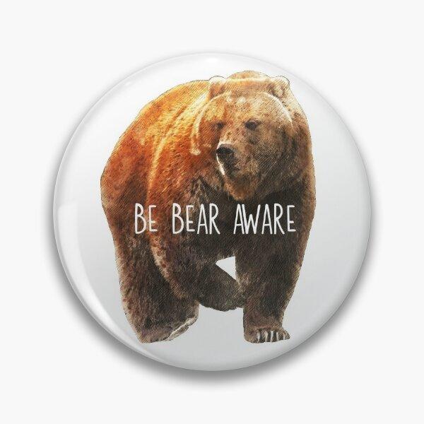 Heaving Bosoms Be Bear Aware Pin