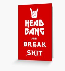 Head Bang (Metal Fonts) Greeting Card