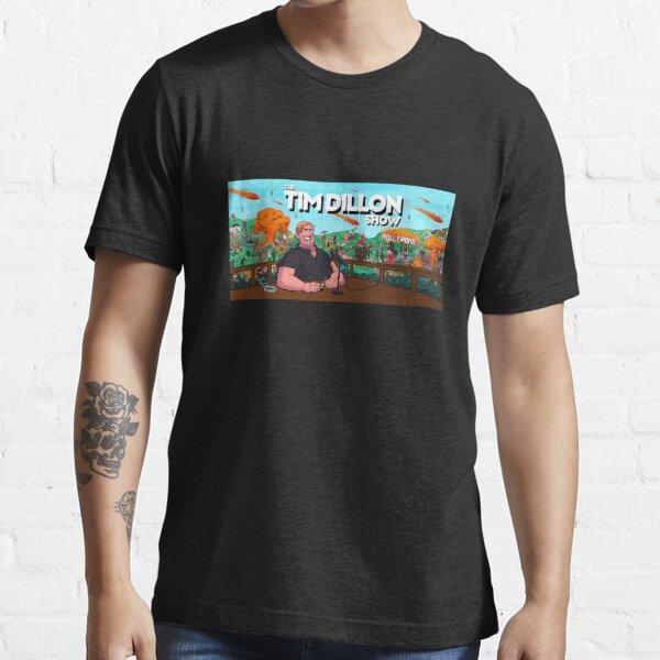Tim Dillon Show Podcast Merch Essential T-Shirt