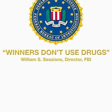 Winners Don't Use Drugs by 275M