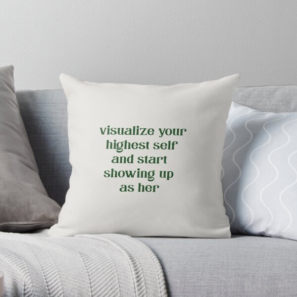 Visualize your highest self Throw Pillow