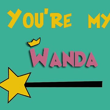 You're my Wanda by mejtstupor
