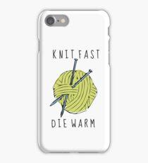 knit fast, die warm iPhone Case/Skin