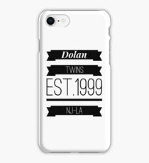 Dolan twins est.1999 nj-la #1 iPhone Case/Skin
