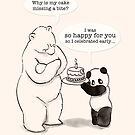Happy Birthday for you! by Panda And Polar Bear