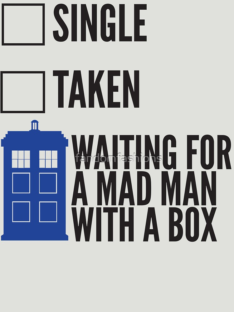 SINGLE TAKEN WAITING FOR A MAD MAN WITH A BOX by fandomfashions