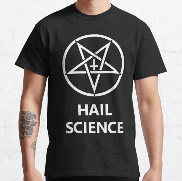 Hail Science Classic T-Shirt