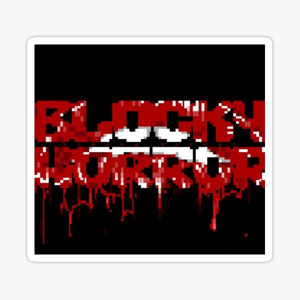 Blocky Horror  Sticker