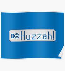 Huzzah Poster