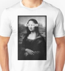 Mona Lisa - Trust no bitch T-Shirt