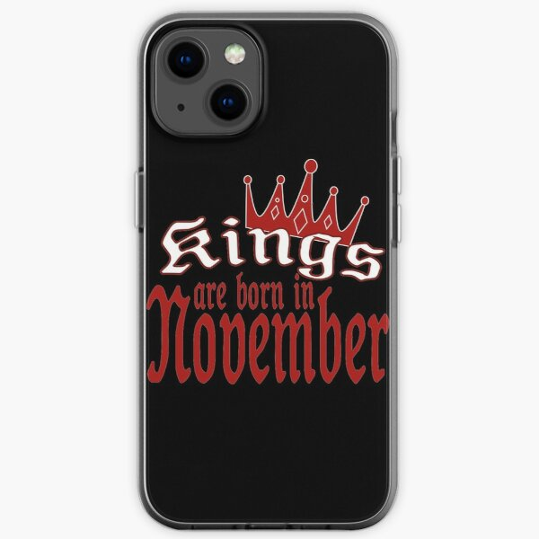 kings are born in november iPhone Soft Case