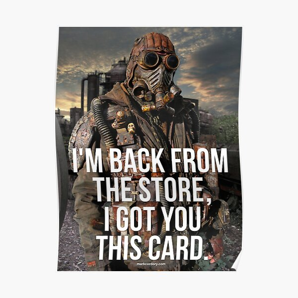 I went to the stores... Poster