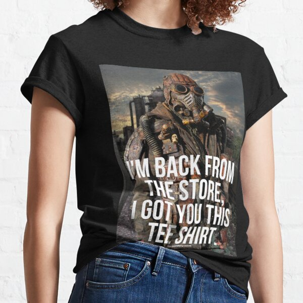 I Went To The Stores tee shirt Classic T-Shirt